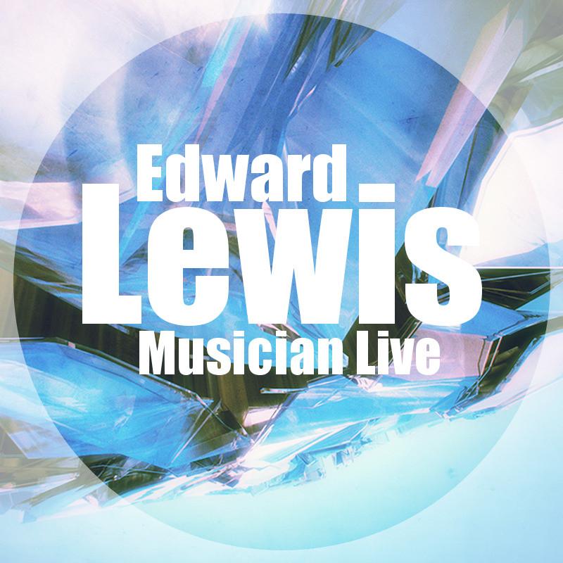 Lewis Edward aka: E.V.A.E